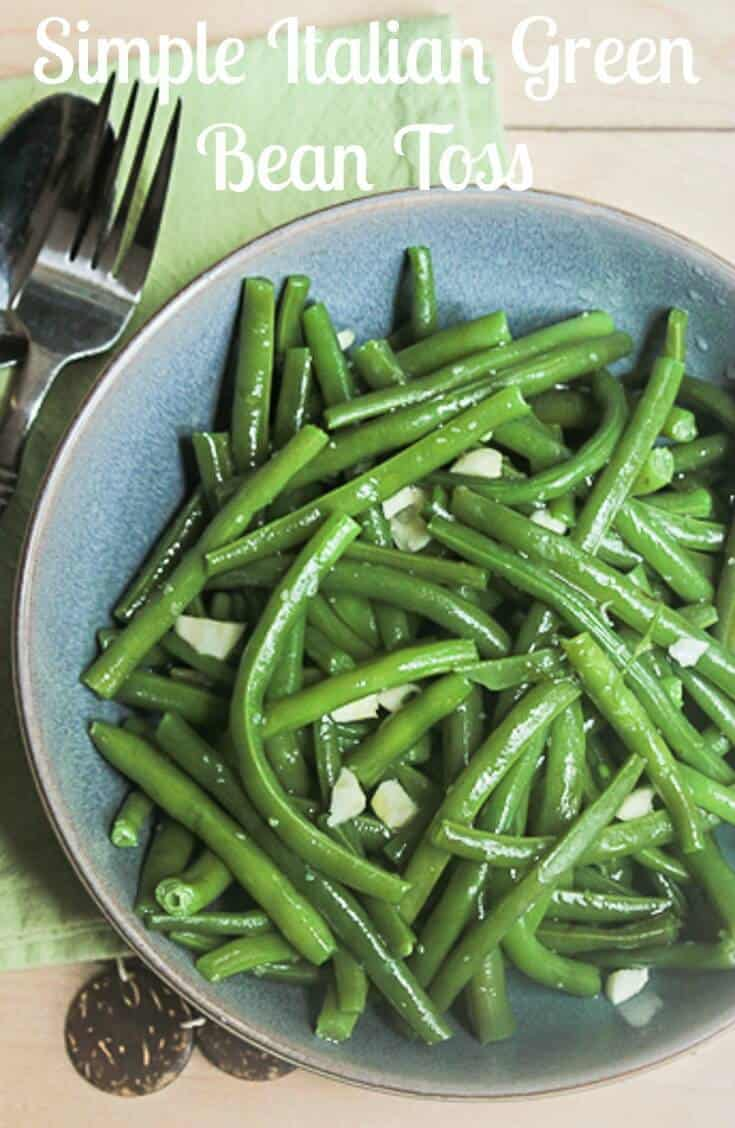 Italian Green Bean Toss, a simple Italian vegetable side dish, green beans tossed with olive oil and chopped garlic.  Sometimes simple is the best!  #greenbeans #vegetable #vegan #vegetarian