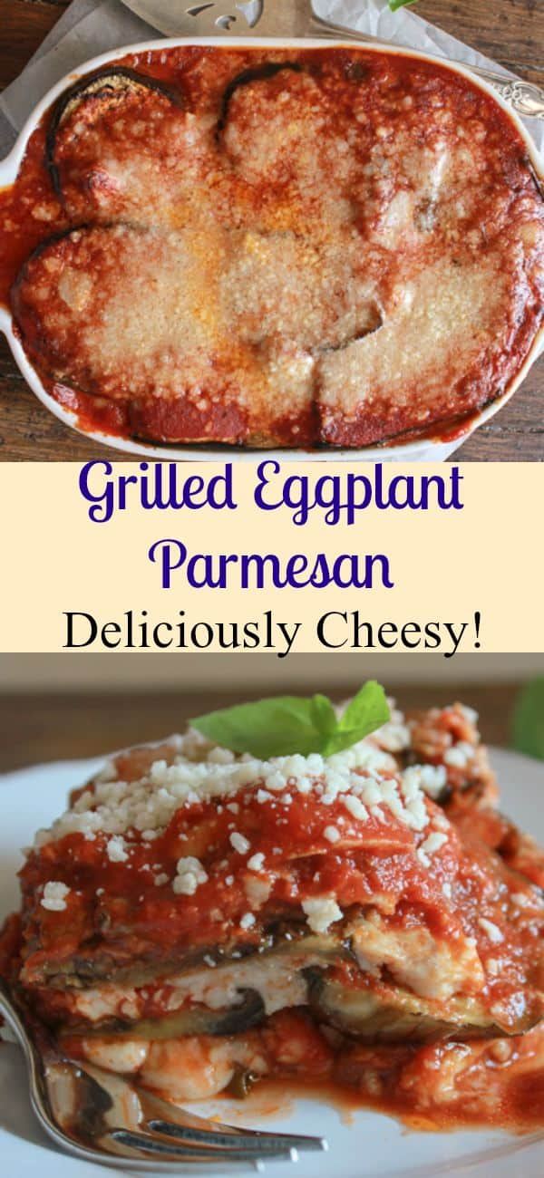 Grilled Eggplant Parmesan is a delicious classic Italian recipe, an ...
