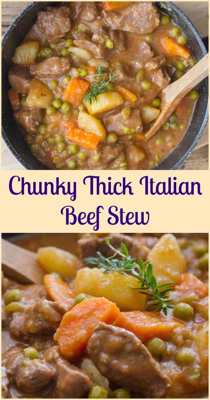 Chunky Thick Italian Beef Stew, an easy delicious healthy beef stew, Italian seasonings in a thick sauce, make it one of the best, Enjoy! #stew #beef #beefstew #dinnerrecipe #Italiancuisine