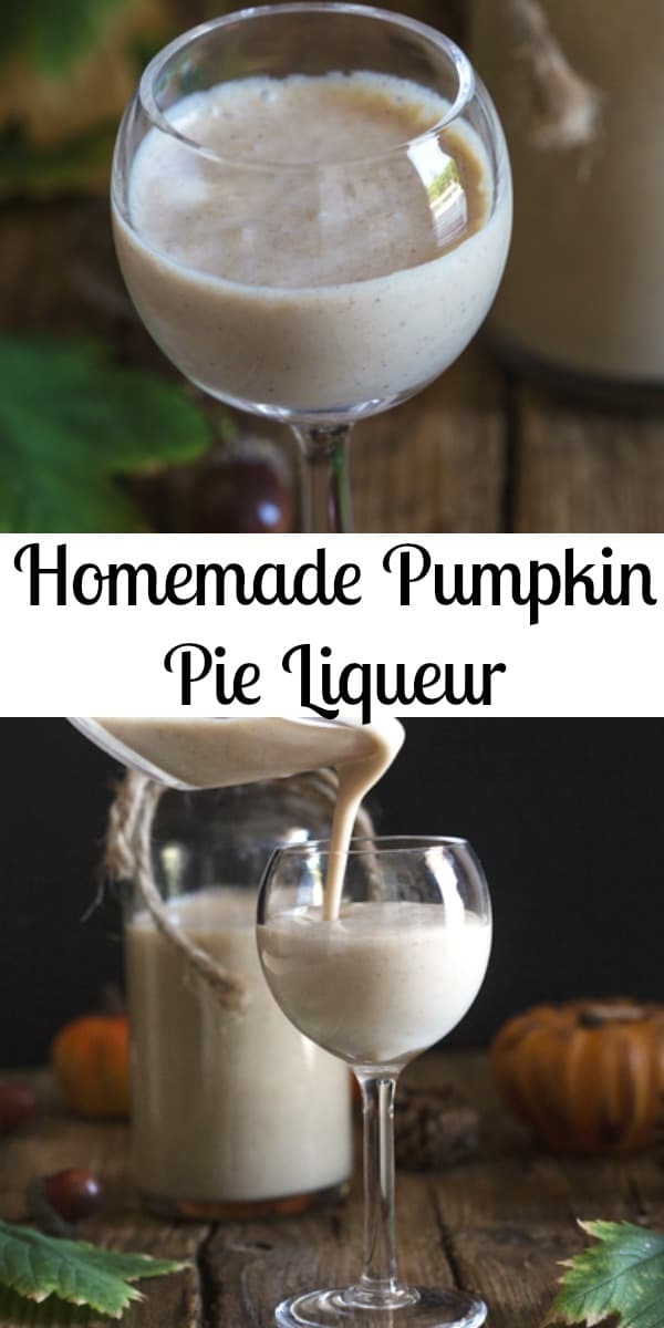 Homemade Pumpkin Pie Cream Liqueur, a delicious creamy liqueur bursting with all the yummy  tastes of Fall.  The Best Drink of the Season. #pumpkin #liqueur #pumpkinpie #drink #falldrink #fall