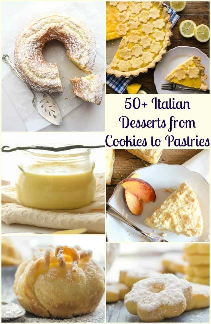 50+ Italian Desserts from cookies to pastries, creamy cakes and fast and easy no bake recipes. Tiramisu, semifreddo and everything in between. Enjoy! #Italiandesserts #tarts #cookies #cake #pie #nobake #dessert #Italiancuisine