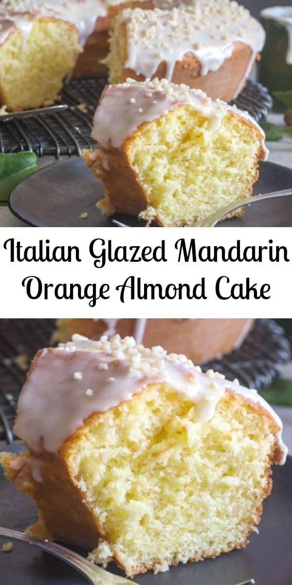 Italian Glazed Mandarin Orange Almond Cake, an easy Breakfast or Snack Cake, fresh Mandarins and a simple glaze is all you need. Delicious. #mandarinorangecake #orangecake #cake #dessert #Italiancake #Italianrecipe