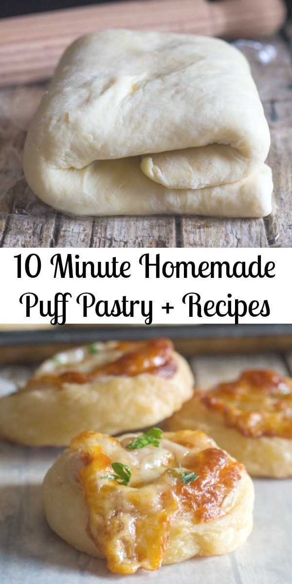 10 Minute Homemade Puff pastry, fast and easy,  flaky and buttery, better than store bought. The perfect dessert, just add the filling. #puffpastry #sweet #savory #ham&cheese #chocolate #appetizer