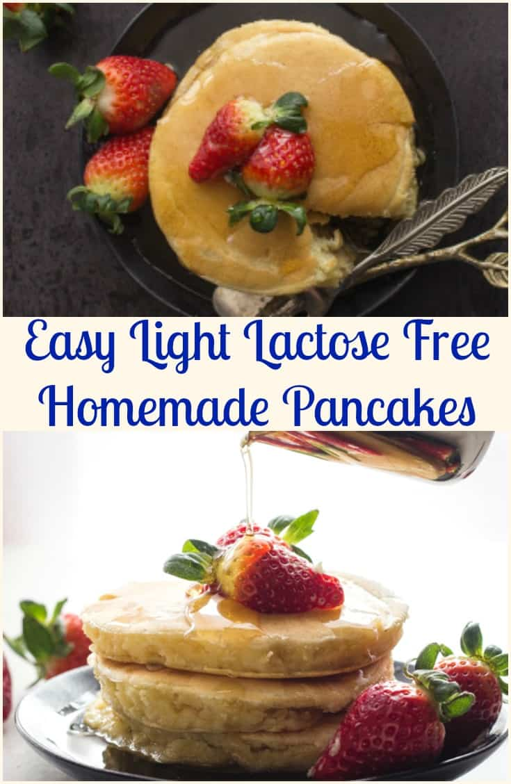 Homemade Pancakes, an easy light lactose free made from scratch Pancake Recipe.  Your new delicious fluffy Pancakes. #pancakes #lactosefreepancakes #dairyfreepancakes #breakfast #brunch