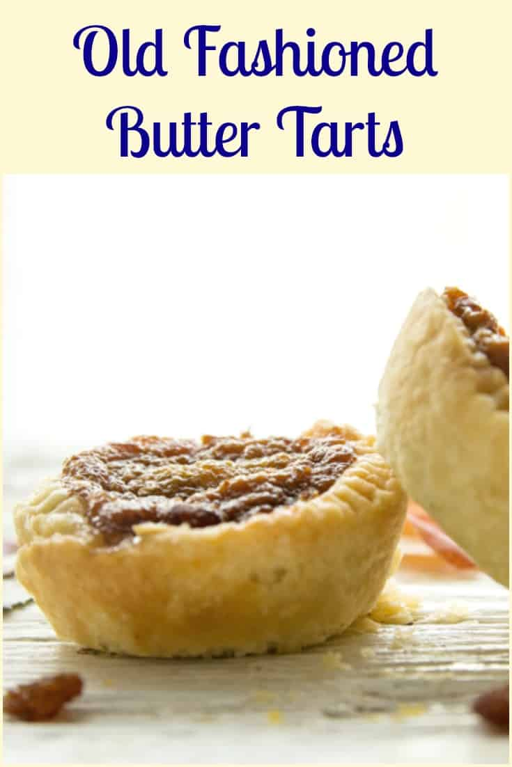 Old Fashioned Butter Tarts, the best Homemade Canadian Recipe, with the perfect sweet runny filling, dessert or snack idea. #tarts #buttertarts #dessert #sweets #pastry