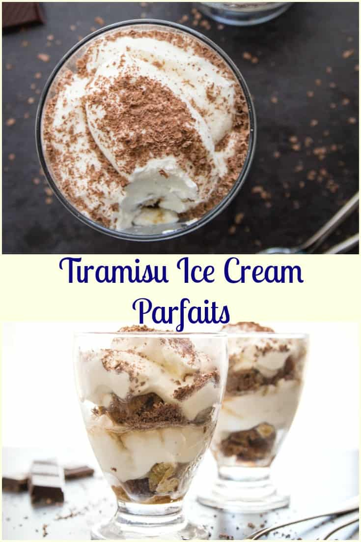 Tiramisu Ice Cream Parfaits, left over cake dipped in coffee & layered with a creamy no churn Tiramisu ice cream. Fast & Easy Dessert Recipe.