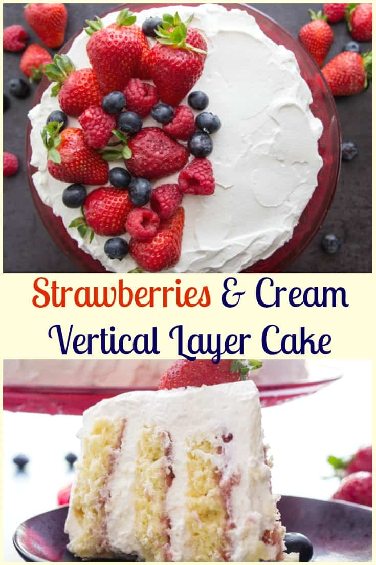 Strawberries and Cream Vertical Layer Cake, a simple fresh fruit and cream dessert recipe, with a how to make video. #layercake #strawberrycake #verticallayercake #dessert #summerdessert #berries #specialoccasioncake