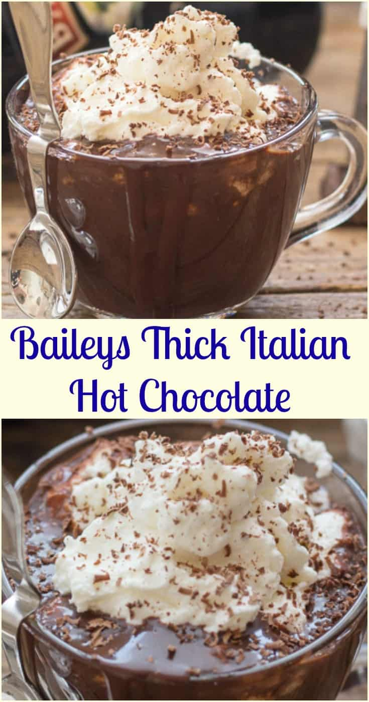 Baileys Thick Italian Hot Chocolate, an easy Italian Hot Chocolate Recipe, creamy and delicious made with real chocolate. #hotchocolate #baileys #italianhotchocolate #drinks #thickchocolate #Italianrecipe #dessert