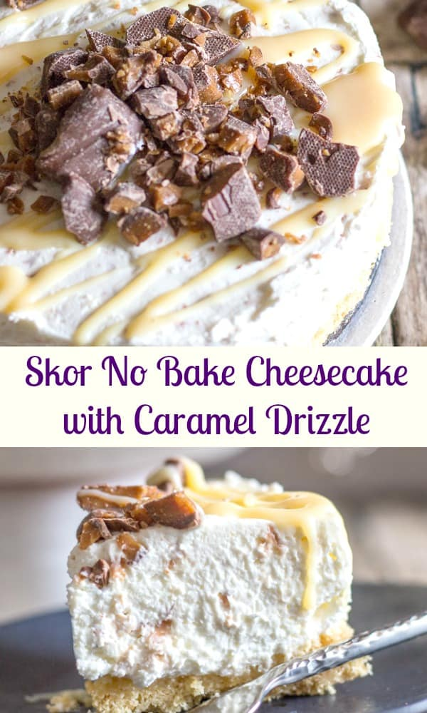 This decadent No Bake Cheesecake with an easy Caramel Drizzle and crushed Skor Bars is so creamy and delicious it will be your new favorite dessert!