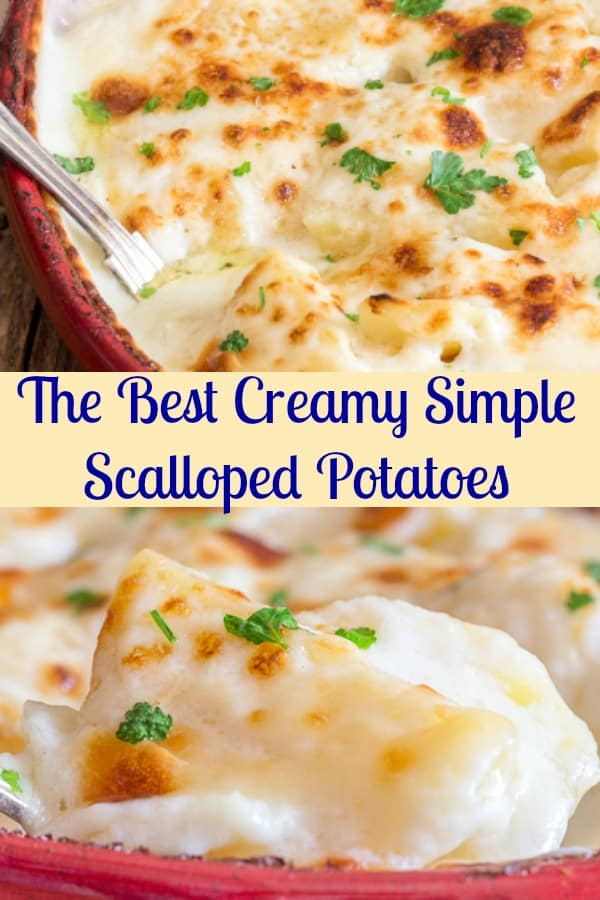 Creamy Simple Scalloped Potatoes are the Best Homemade Potato Dish. The perfect side dish to any meal. A simple white sauce brings potatoes to the next level. So Good! So Good! #potatoes #sidedish #scallopedpotatoes