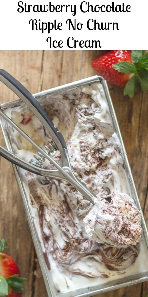 Chocolate Ripple Ice Cream, a creamy No Churn Ice Cream Recipe, add a few Strawberries and make it even better!  The perfect summertime treat, any time of the day!  #icecream #nochurnicecream #chocolate #strawberryicecream #chocolateripple #dessert #easyrecipe #frozendessert #nobakedessert