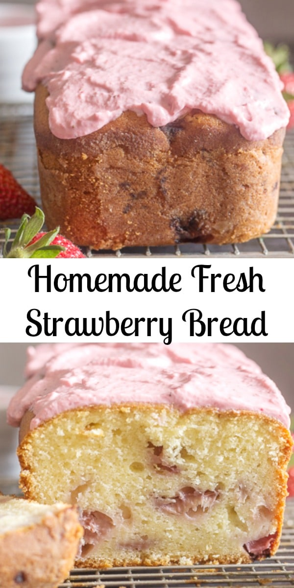 Strawberry Bread a delicious Homemade sweet loaf made with fresh strawberries and topped with a creamy strawberry glaze.  The perfect Summer Quick Bread. #strawberrybread #quickbread #sweetbread #sweetloaf #bread #breakfast #strawberry #dessert #creamcheese #frosting