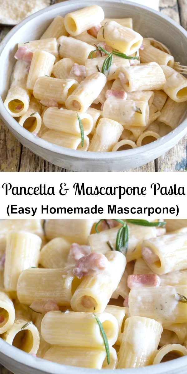 A simple creamy full of flavour Pasta Dish.  Mascarpone Pasta made with mascarpone cheese and pancetta. Make it with homemade Mascarpone, so easy and delicious.  #pasta #mascarpone #pancetta #bacon #Italianpastarecipe #dinner #maindish