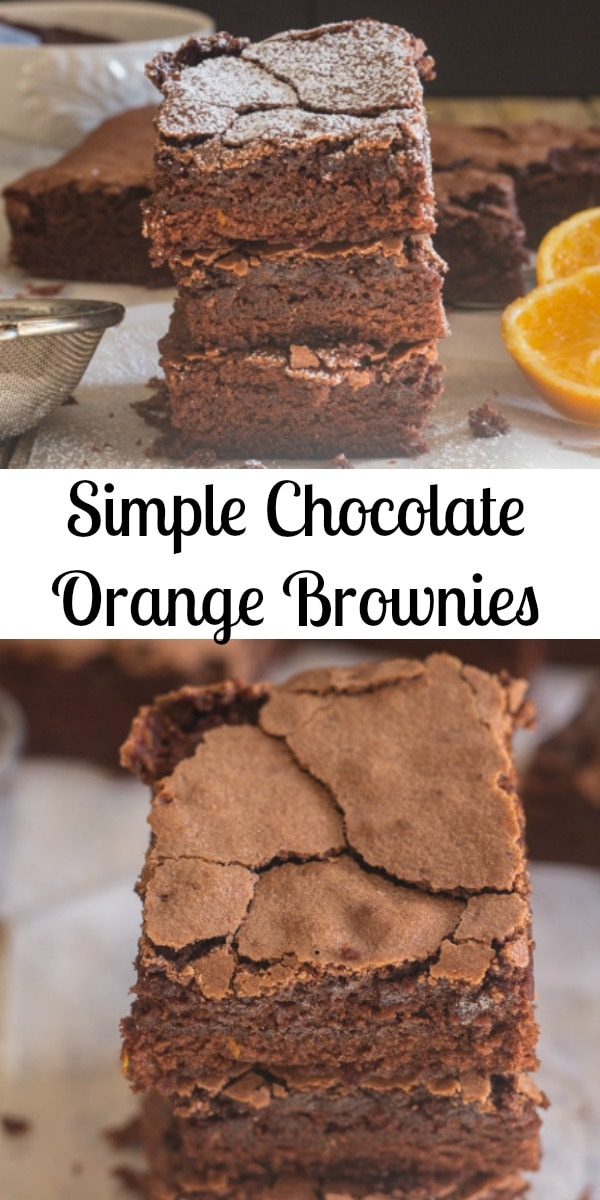 Quick and Easy Simple Chocolate Orange Brownies. A rich Chocolate Brownie with a hint of orange. No need for frosting, perfect with a light dusting of Powdered Sugar. #brownies #bars #chocolatebrownies #orangebrownie #dessert #snack