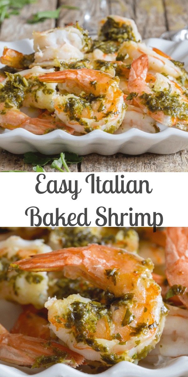 Baked Shrimp never tasted so good! Shrimp drizzled with a simple parsley and olive oil sauce then baked and served. A delicious quick and easy Dinner idea. #shrimp #seafood #bakedshrimp #Italianshrimp #valentinesdaydinner #maindish #fastdinner