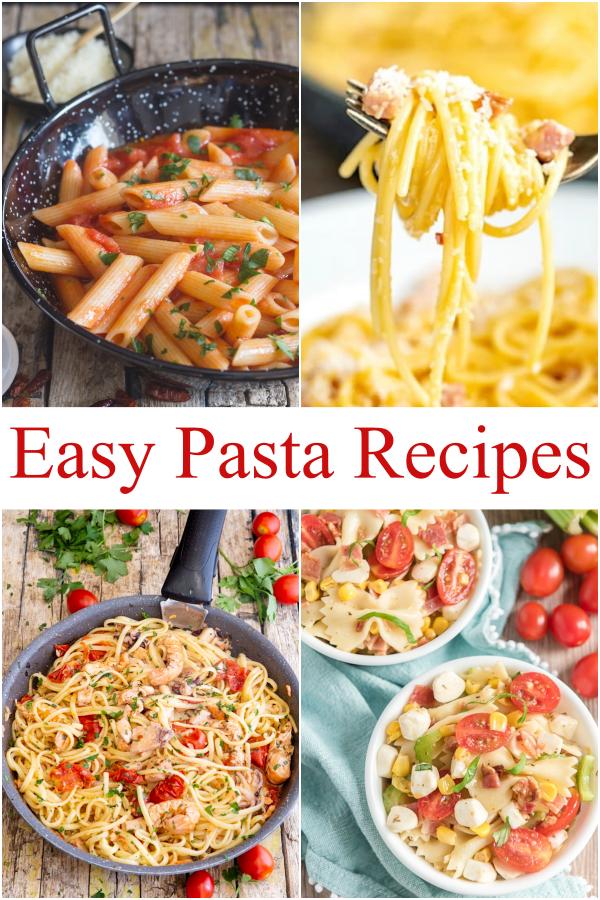 Easy pasta recipes, tomato sauce, carbonara, pasta salad & fish pasta.
